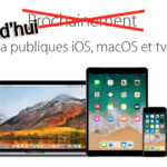 [Tuto] Installer iOS 11, macOS High Sierra, watchOS 4 et tvOS 11 sans compte Développeur