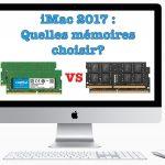 iMac 2017: Quelles mémoires choisir ?